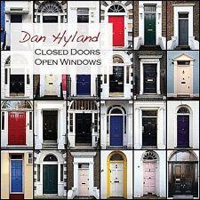 Closed Doors Open Windows by Dan Hyland (CD, Apr-2011, CD Baby (distributor))