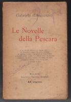 G. D'ANNUNZIO-LE NOVELLE DELLE PESCARA 1919 20° MIGLIAIO F.LLI TREVES-L3394