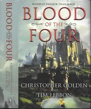 BLOOD OF THE FOUR ~ Christopher Golden Tim Lebbon FIRST EDITION
