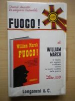 Fuoco!	March William	Longanesi	1967 Libro	93	storia guerra America Delaney Nuovo
