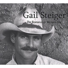 Gail Steiger - Romance of Western Life [New CD]