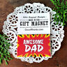 "Appreciation MAGNET 2""x3"" AWESOME DAD Fridge Magnet relatives family names USA"
