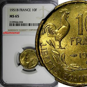France Aluminum-Bronze 1951 B 10 Francs NGC MS65 1 GRADED HIGHEST KM# 915.2 (4)