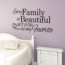 Every Family Is Beautiful But Ours Is My Favorite Vinyl Wall Stickers Home Decor