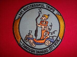 101 SUCCESSFUL TRIPS THROUGH DANANG CITY Republic Of Vietnam War Patch