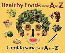 NEW Healthy Foods from A to Z: Comida sana de la A a la Z