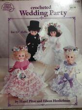 "1989 AMERICAN SCHOOL OF NEEDLEWORK BOOK 1065 CROCHETED WEDDING PARTY 13"" DOLLS"
