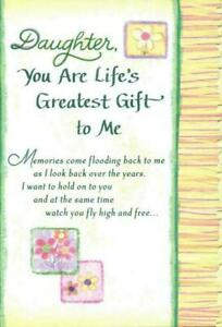 Blue Mountain Arts Sentimental Card: Daughter You are Life's Greatest Gift to Me