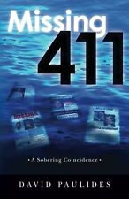 Missing 411- A Sobering Coincidence by David Paulides - NEW - Free Priority Ship