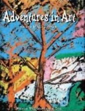 Adventures in Art (Discover Art Series), Chapman, Laura, 0871922568, Book, Good