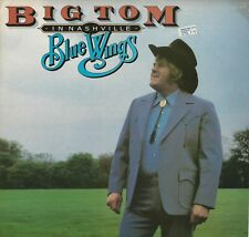 Big Tom in Nashville  : Blue Wings :  33 RPM LP 1980