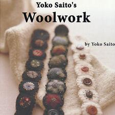 ENGLISH EDITION: Yoko Saito's WOOLWORK Rug Hook Needle Felt Applique NEW BOOK
