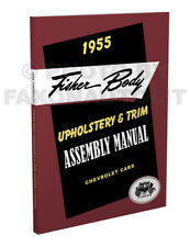 1955 Chevy Upholstery and Trim Assembly Manual Fisher Body Chevrolet Seats Etc