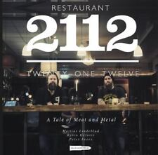 Restaurant 2112 - A Tale of Meat and Metal, Cooking, Metal, Music, Rock and Roll