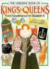 The Usborne Book of Kings & Queens: From Tutankhamun to Elizabeth II By Philipp