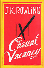 The Casual Vacancy by J. K. Rowling - First Edition First Print HC with DJ, New!