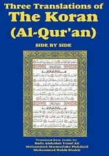 Three Translations of the Koran (Al-Qur'an) Side-By-Side: By Hafiz Abdullah Y...