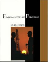 Fundamentals of Petroleum by Van Dyke, Kate Book The Fast Free Shipping