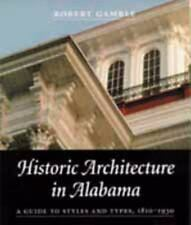 Historic Architecture in Alabama: A Guide to Styles and Types, 1810-19-ExLibrary