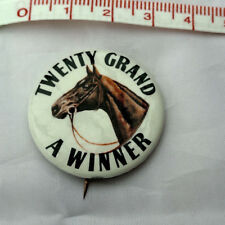 1931 Original pin, button, badge ''Twenty Grand-A Winner'' 1931 Horse of The Yea