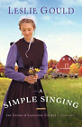 Gould Leslie-A Simple Singing BOOK NEU for sale