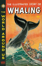 WORLD AROUND US #28 Very Good, Whaling, Classics Illustrated, ink on edges 1960
