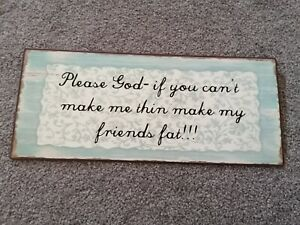 Quirky Quote, Saying Metal Plaque Hanging Sign, Picture, Food Lovers, Dieting