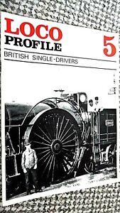 LOCO PROFILE #5: BRITISH SINGLE-DRIVERS (1970)