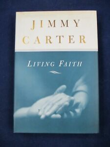 """""""LIVING FAITH"""" - Signed by Jimmy Carter - First Edition"""