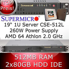 1U / 1HE Supermicro Server • AMD Athlon 64bit 2.0 GHz • 512MB RAM • 2 x 80GB HDD