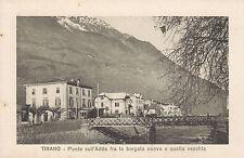 1201) TIRANO PONTE SULL'ADDA FRA LA BORGATA NUOVA E QUELLA VECCHIA.