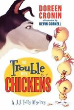 The Trouble with Chickens JJ Tully Mystery by Doreen Cronin FREE SHIPPING kids