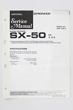 PIONEER SX-50 Original STEREO Receiver ADDITIONAL Service-Manual/Schaltplan! o73
