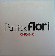 """PATRICK FIORI - RARE CD SINGLE PROMO """"CHOISIR"""""""