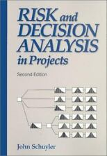 Risk and Decision Analysis in Projects (Cases in project and program management