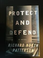Protect and Defend by Richard North Patterson 1st. 2000