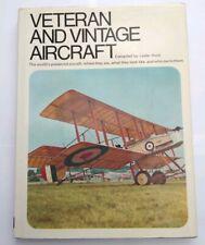 VETERAN AND VINTAGE AIRCRAFT BY LESLIE HUNT - 1970 - SIGNED COPY - HARDBACK