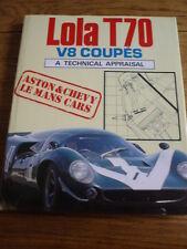 Lola T70, A Technical Appraisal Motor Racing Book jm