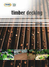 Timber Decking: the professionals' manual, Patrick Hislop, Good, Paperback