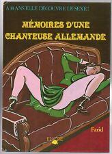 FARID. Mémoires d'une chanteuse allemande. .ENCRE 1985 cartonné. EO