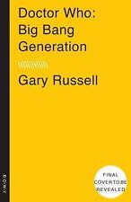 Doctor Who: Big Bang Generation by Gary Russell (2015, Paperback)