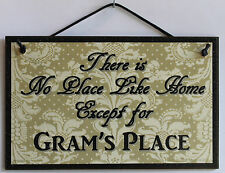 Gram s Sign No Place Grandma Mom House Home Parent Best #1 Gift Welcome Flower