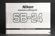 Gebrauchsanleitung für Nikon SB-24 Blitzgerät; gebraucht und Überweisung bitte!