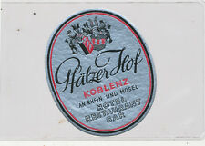 C8528   HOTEL BAGGAGE LUGGAGE LABEL PFAELZER HOF KOBLENZ BAR RESTAURANT GERMANY
