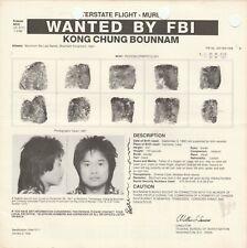 FBI WANTED POSTER KONG CHUNG BOUNNAM-UNLAWFUL FLIGHT-MURDER  11-25-87