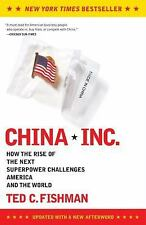 China, Inc.: How the Rise of the Next Superpower Challenges America and the Worl