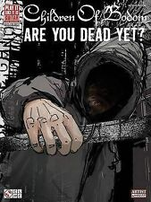 Children of Bodom: Are You Dead Yet? by Cherry Lane Music Co ,U.S....