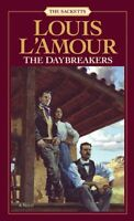 The Daybreakers: A Novel (Sacketts) by Louis LAmour
