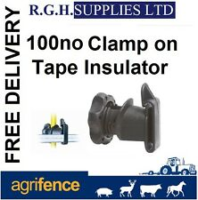 100 x Clamp On Tape Insulators - Electric Fencing - Equestrian - Farming