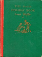 BOOK – THE FOURTH HOLIDAY BOOK – ENID BLYTON (1950'S ??)